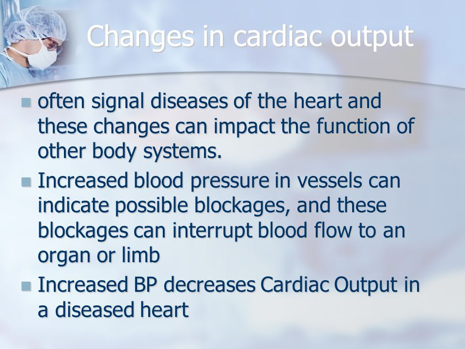 Changes in cardiac output