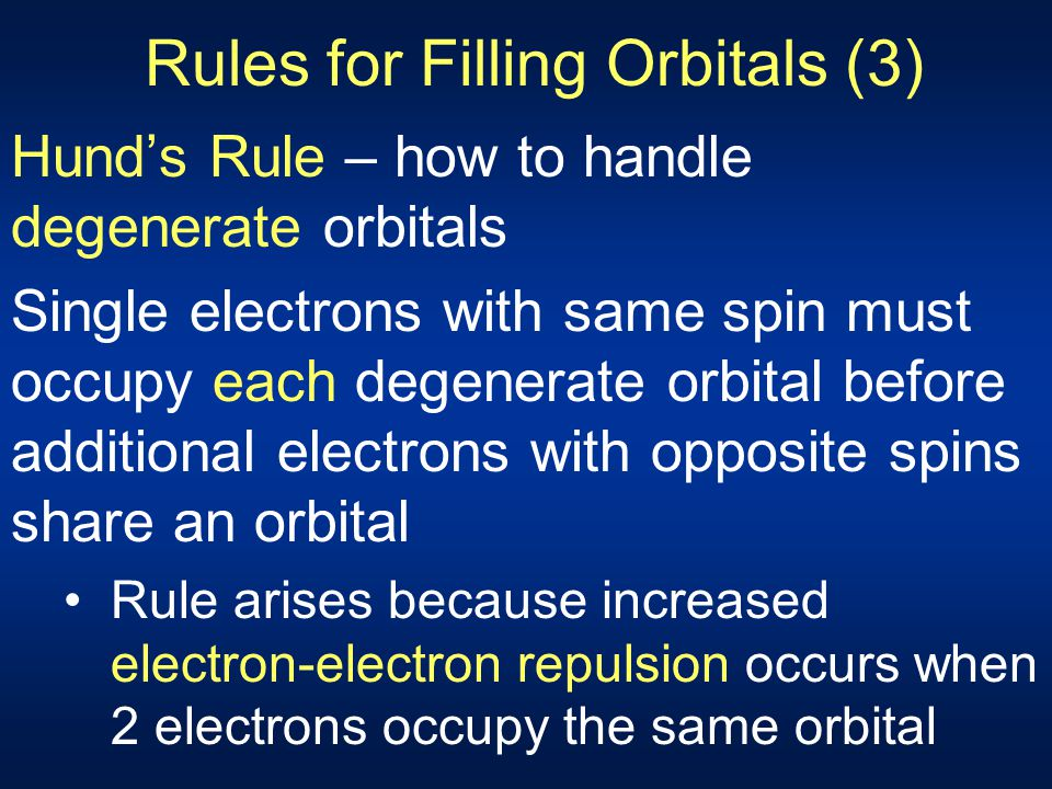 Rules for Filling Orbitals (3)