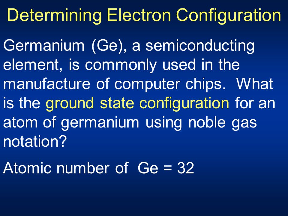Determining Electron Configuration