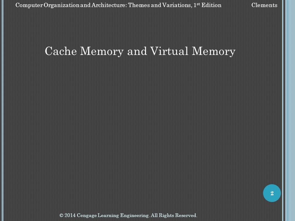 Cache Memory and Virtual Memory