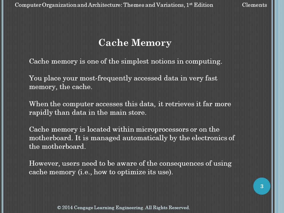 Cache Memory Cache memory is one of the simplest notions in computing.