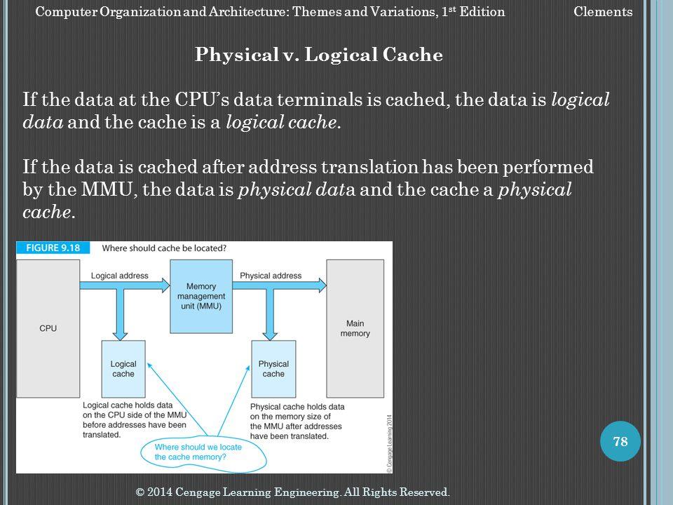 Physical v. Logical Cache