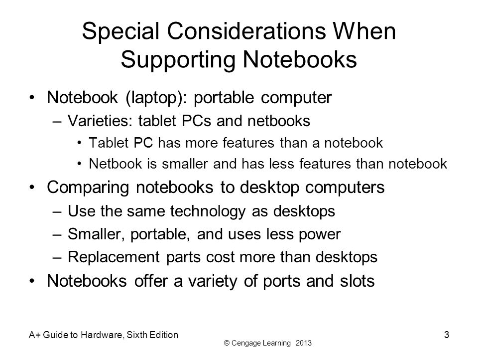 Special Considerations When Supporting Notebooks