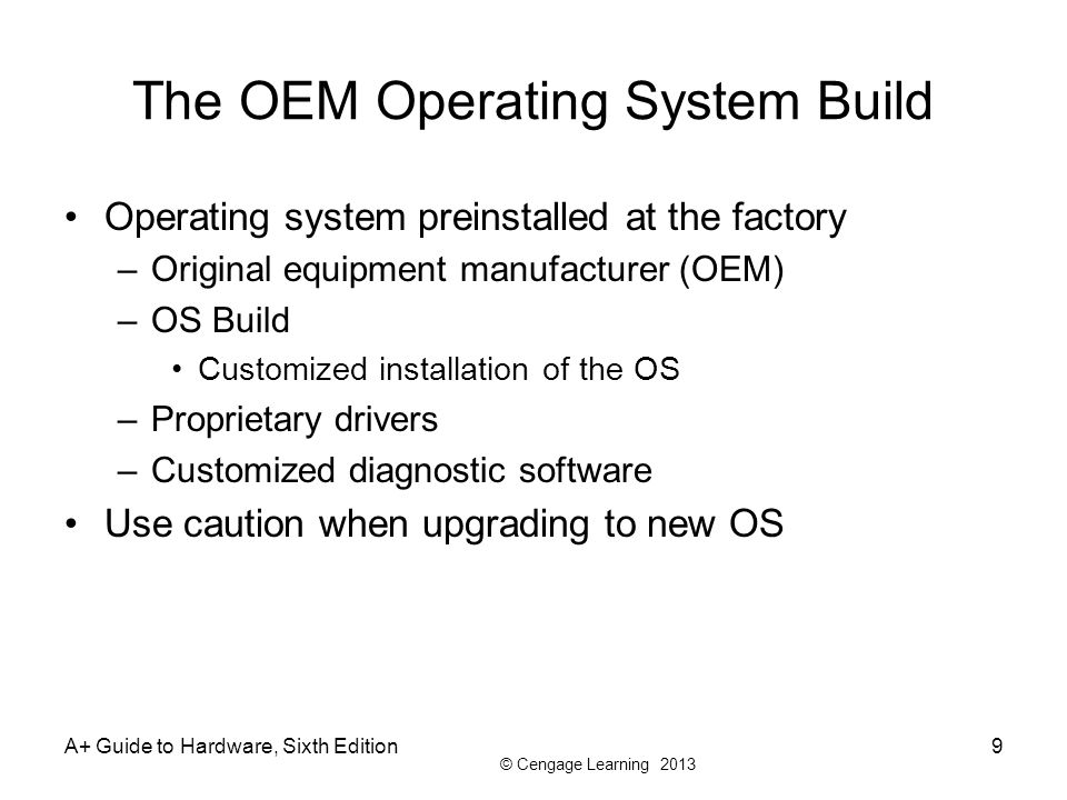 The OEM Operating System Build
