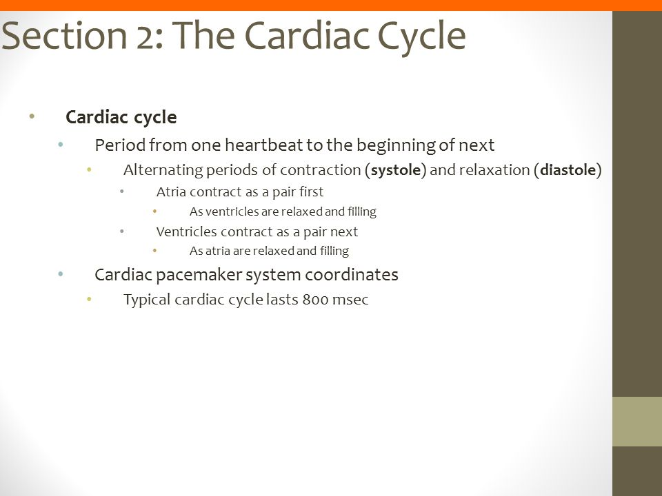 Section 2: The Cardiac Cycle