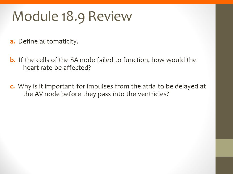 Module 18.9 Review a. Define automaticity.