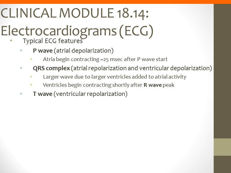 CLINICAL MODULE 18.14: Electrocardiograms (ECG)