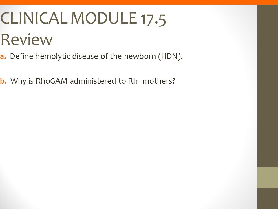 CLINICAL MODULE 17.5 Review