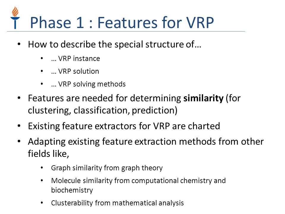 Phase 1 : Features for VRP