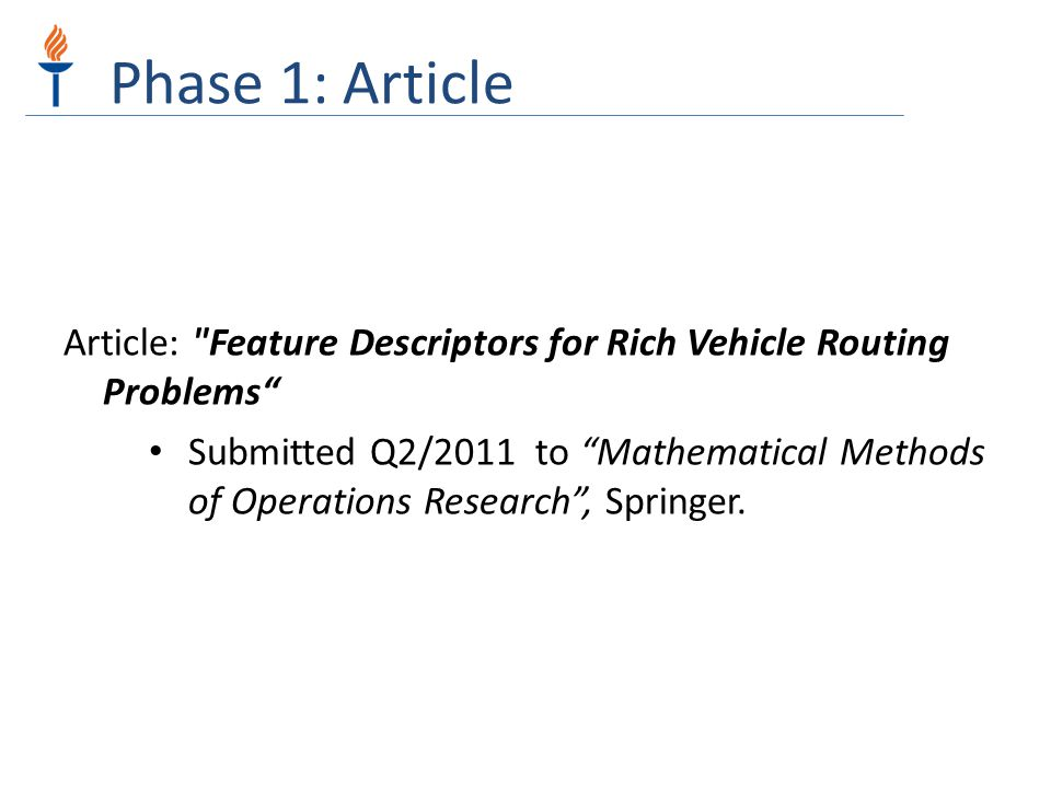 Phase 1: Article Article: Feature Descriptors for Rich Vehicle Routing Problems