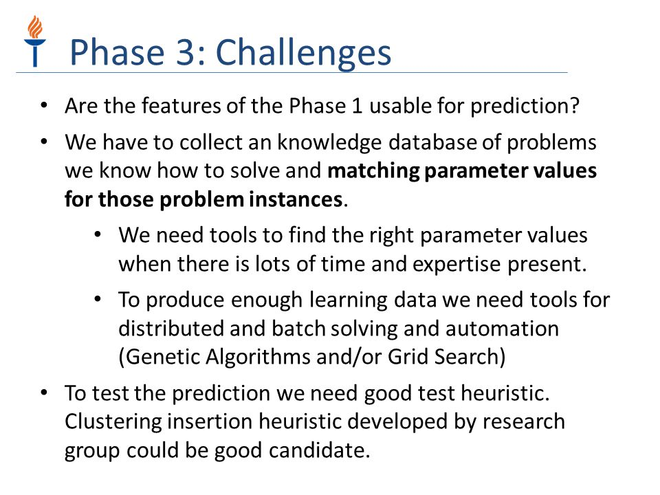 Phase 3: Challenges Are the features of the Phase 1 usable for prediction