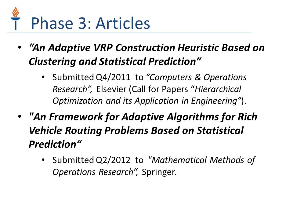 Phase 3: Articles An Adaptive VRP Construction Heuristic Based on Clustering and Statistical Prediction