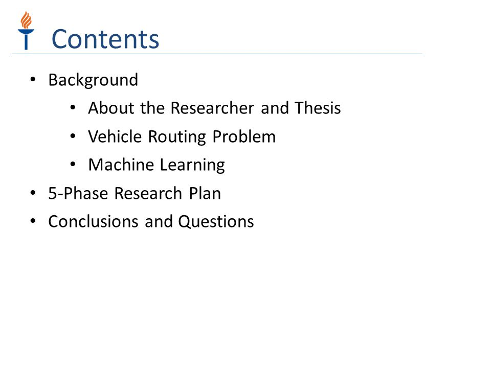 Contents Background About the Researcher and Thesis