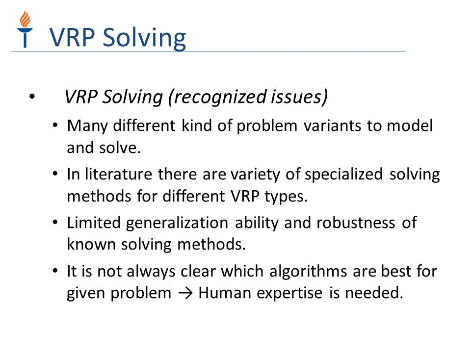 VRP Solving VRP Solving (recognized issues)