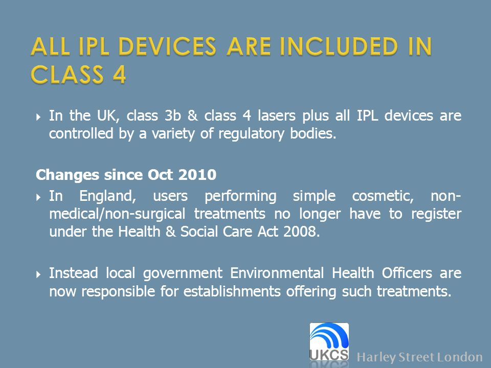 ALL IPL DEVICES ARE INCLUDED IN CLASS 4