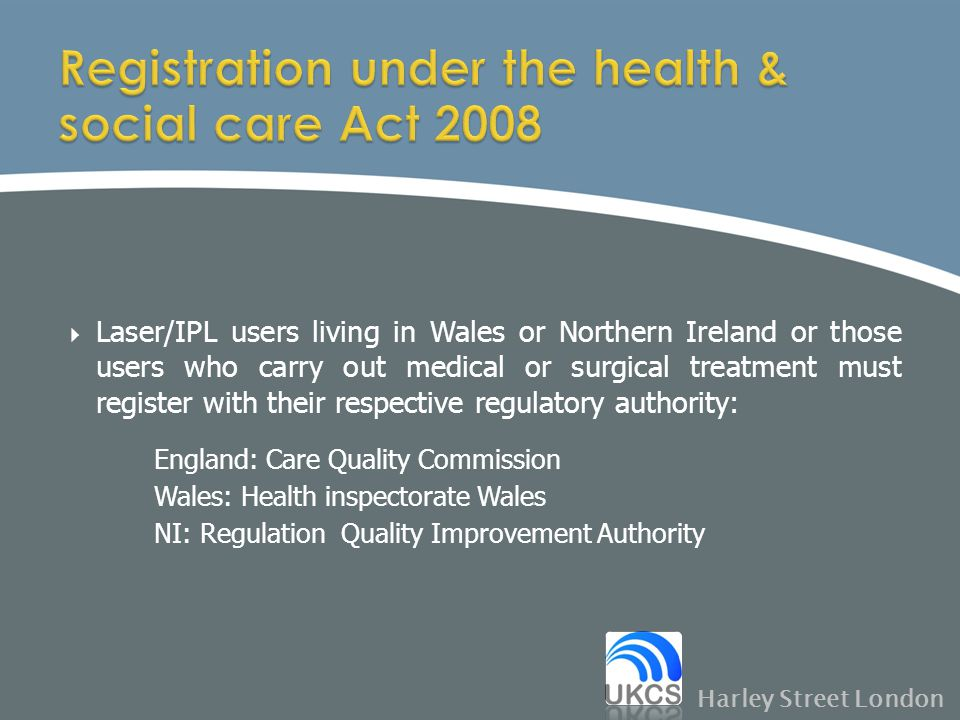 Registration under the health & social care Act 2008