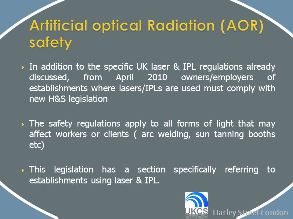 Artificial optical Radiation (AOR) safety
