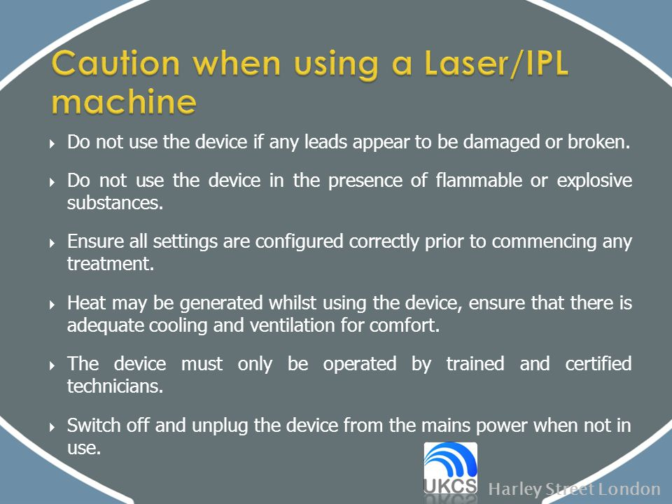 Caution when using a Laser/IPL machine