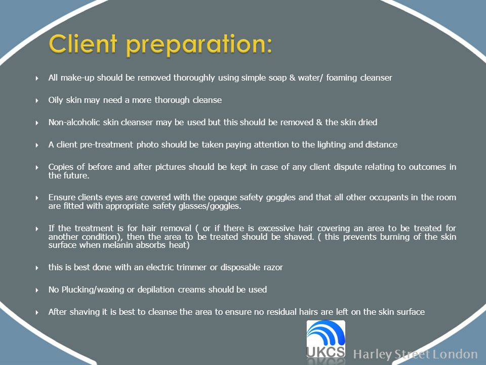 Client preparation: Harley Street London