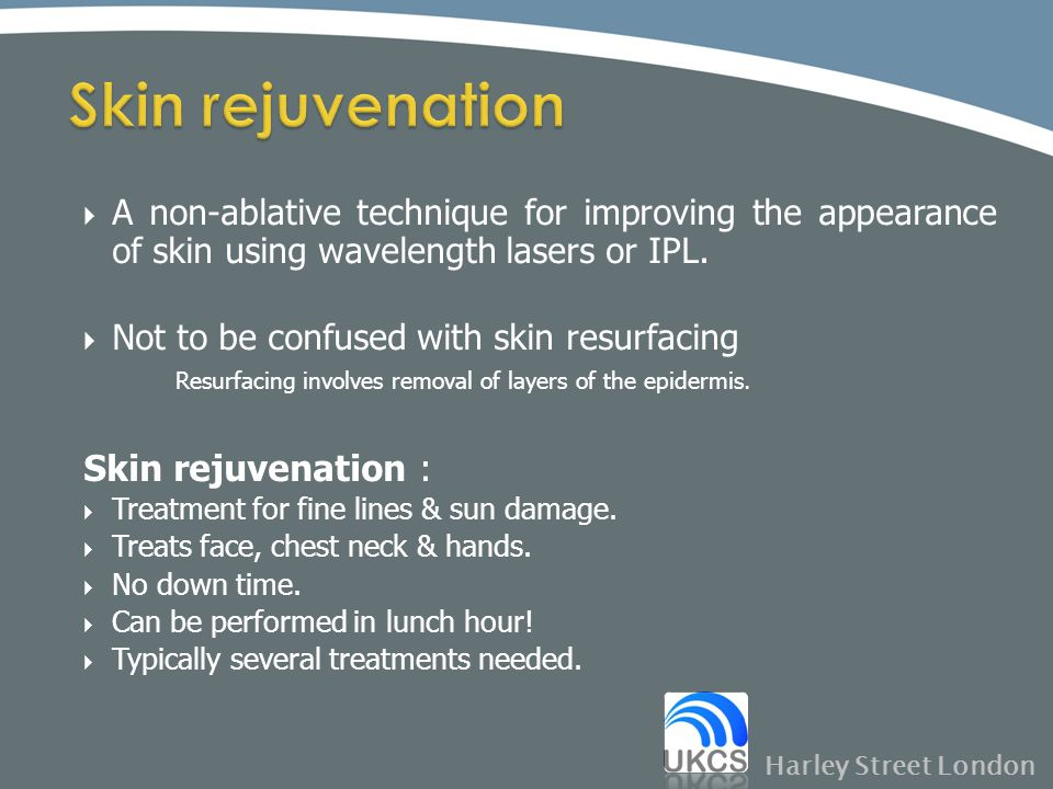 Skin rejuvenation Skin rejuvenation :