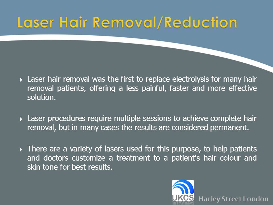 Laser Hair Removal/Reduction
