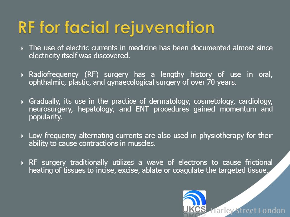 RF for facial rejuvenation
