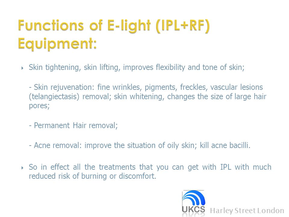 Functions of E-light (IPL+RF) Equipment: