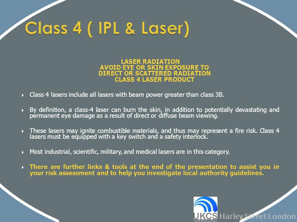 Class 4 ( IPL & Laser) Harley Street London