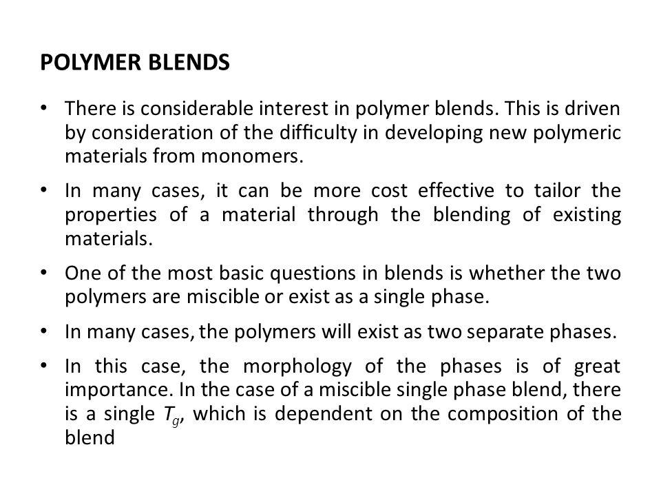 POLYMER BLENDS