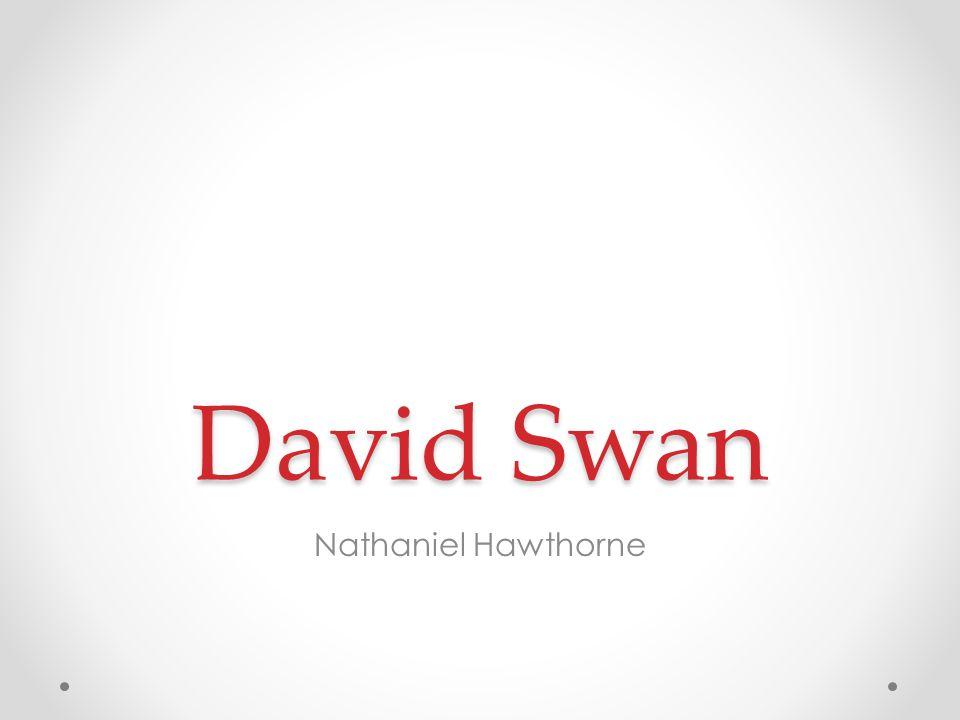 David Swan Nathaniel Hawthorne