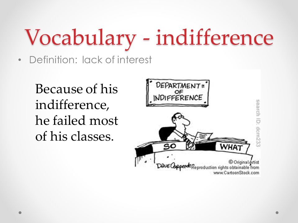 Vocabulary - indifference