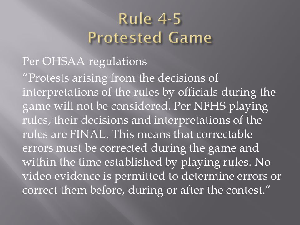 Rule 4-5 Protested Game