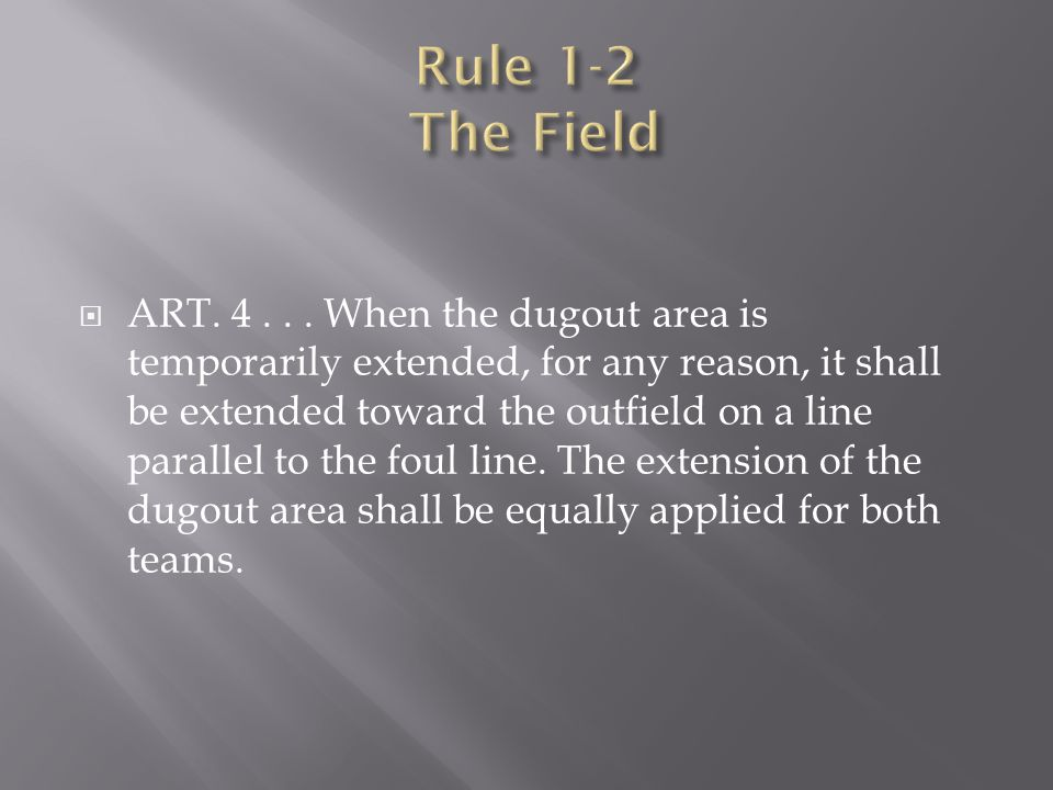 Rule 1-2 The Field