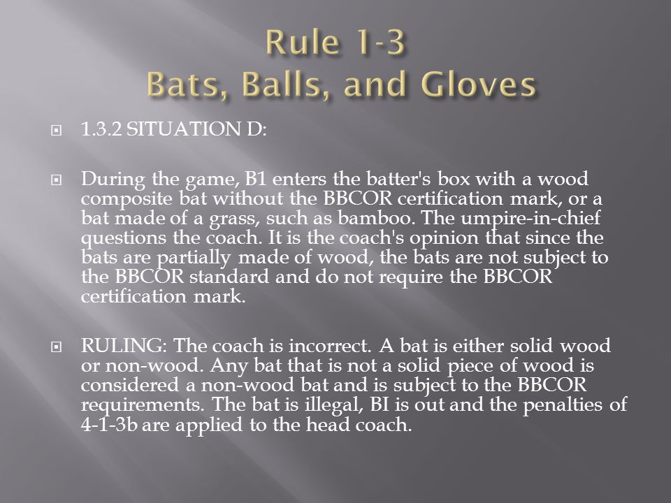 Rule 1-3 Bats, Balls, and Gloves