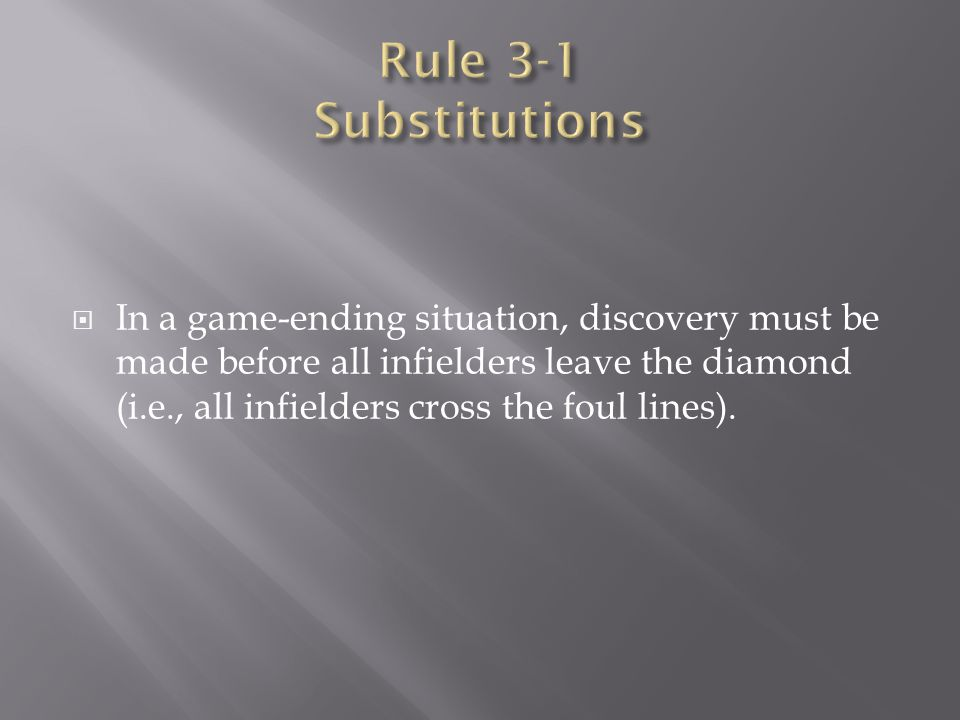 Rule 3-1 Substitutions