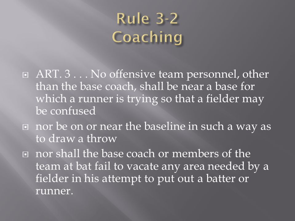 Rule 3-2 Coaching