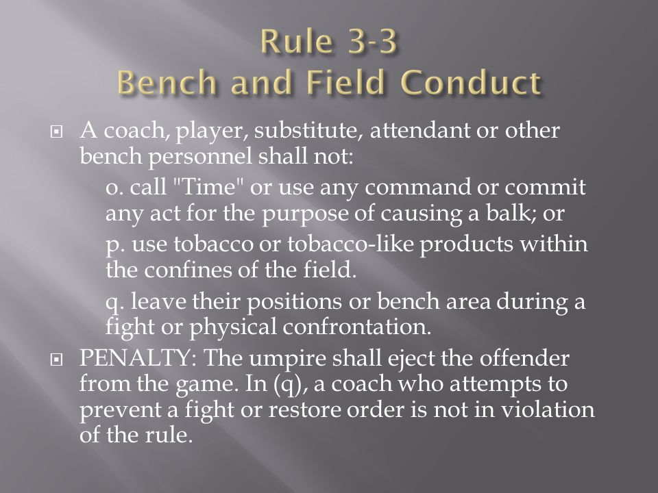 Rule 3-3 Bench and Field Conduct