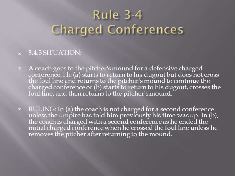 Rule 3-4 Charged Conferences