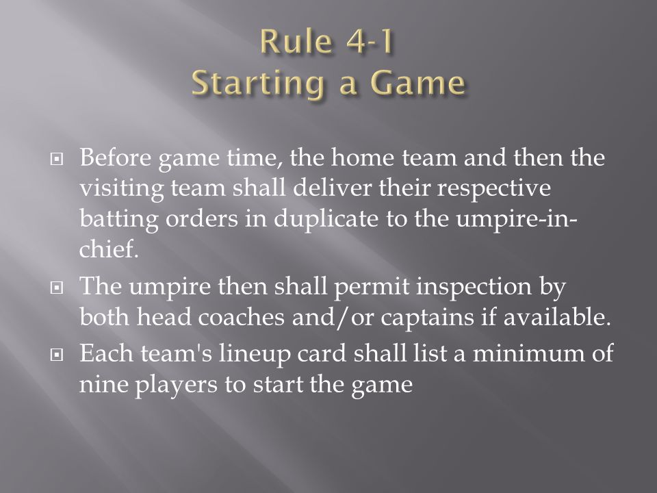 Rule 4-1 Starting a Game