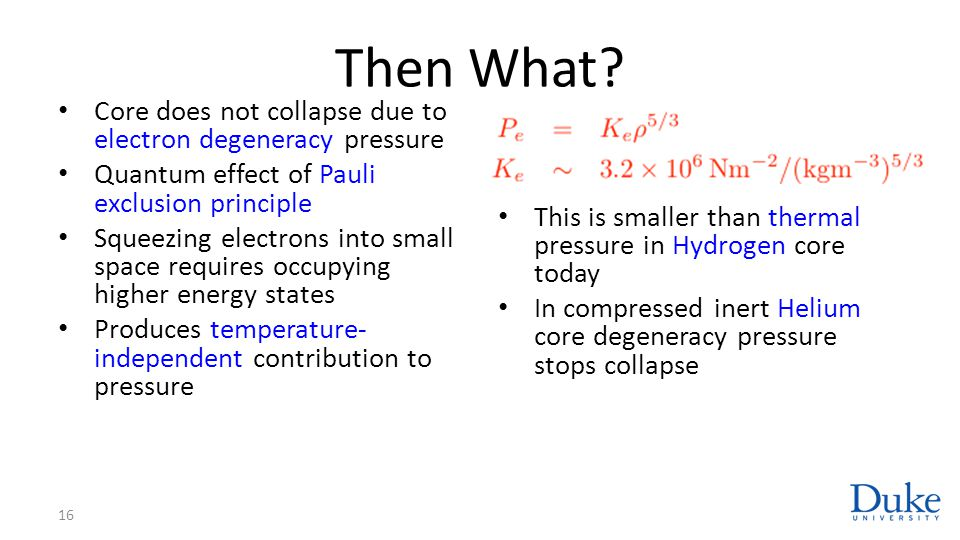 Then What Core does not collapse due to electron degeneracy pressure