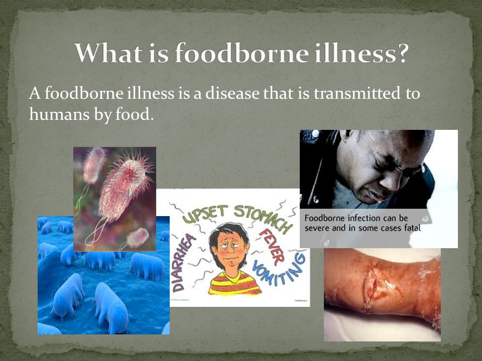 What is foodborne illness