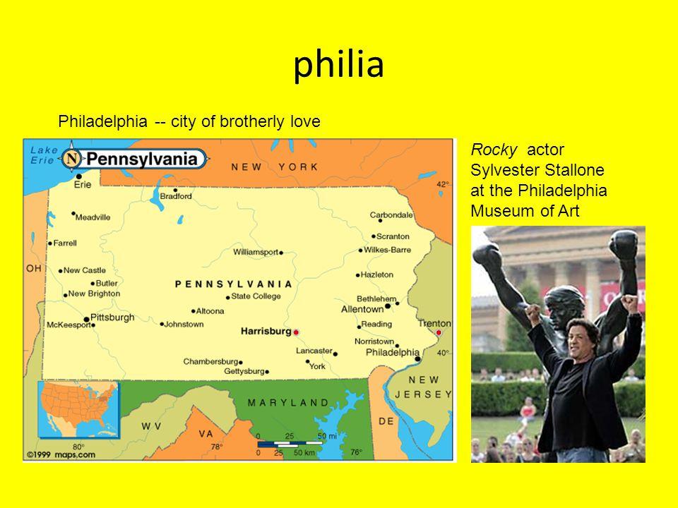 philia Philadelphia -- city of brotherly love