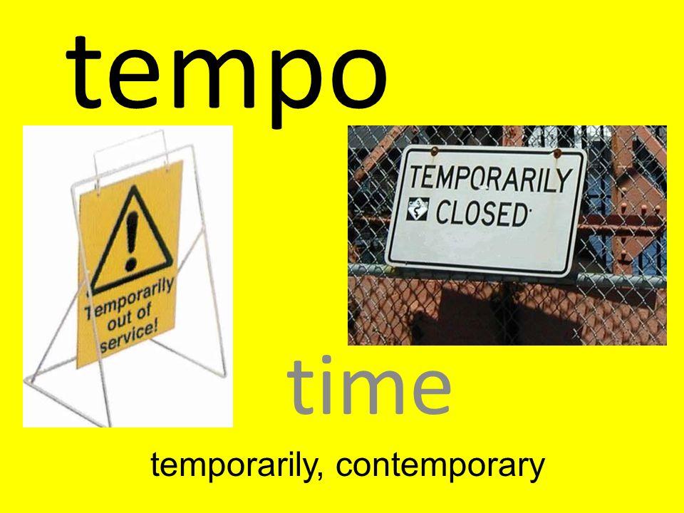 temporarily, contemporary