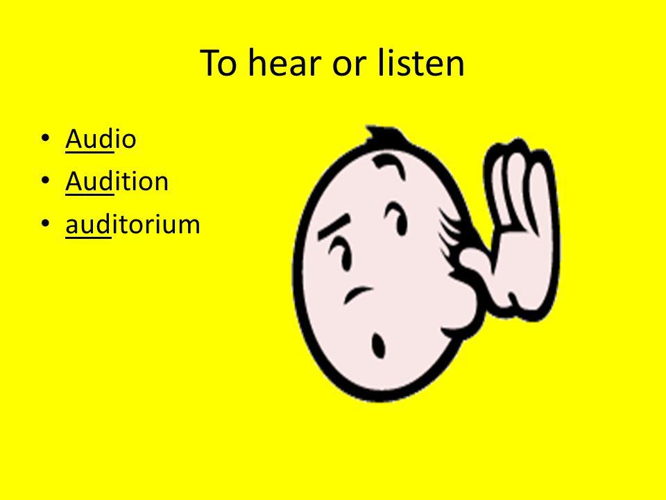 To hear or listen Audio Audition auditorium