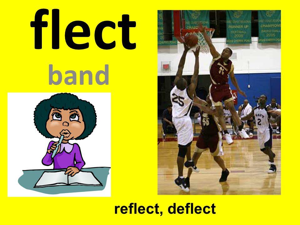 flect band reflect, deflect