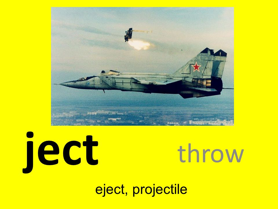 ject throw eject, projectile