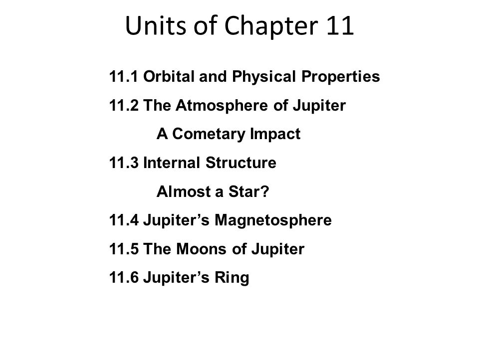 Units of Chapter 11 11.1 Orbital and Physical Properties