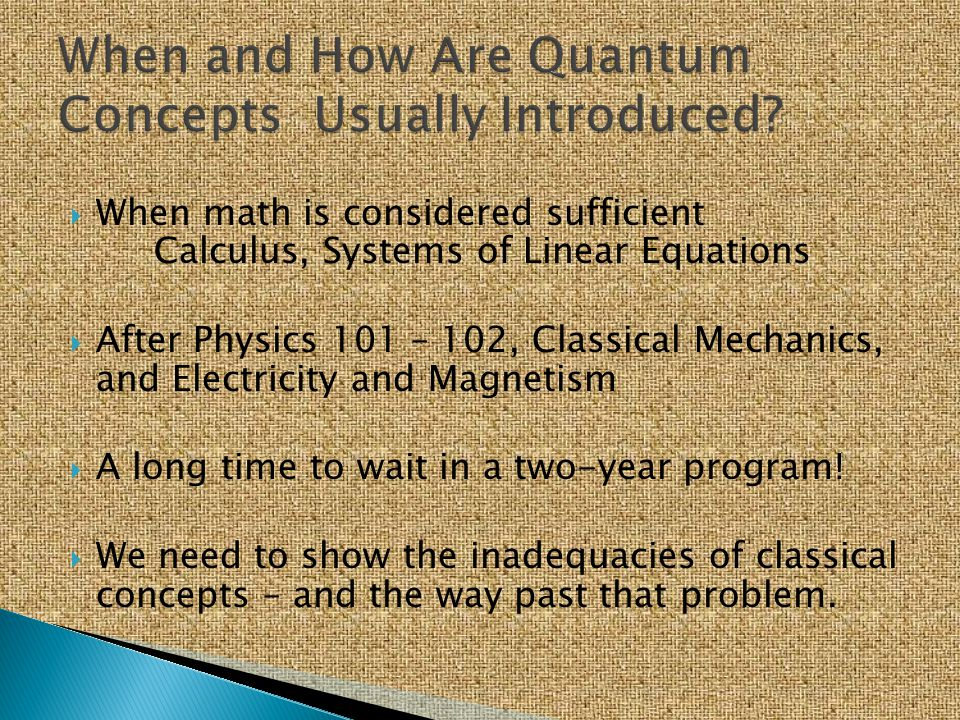 When and How Are Quantum Concepts Usually Introduced