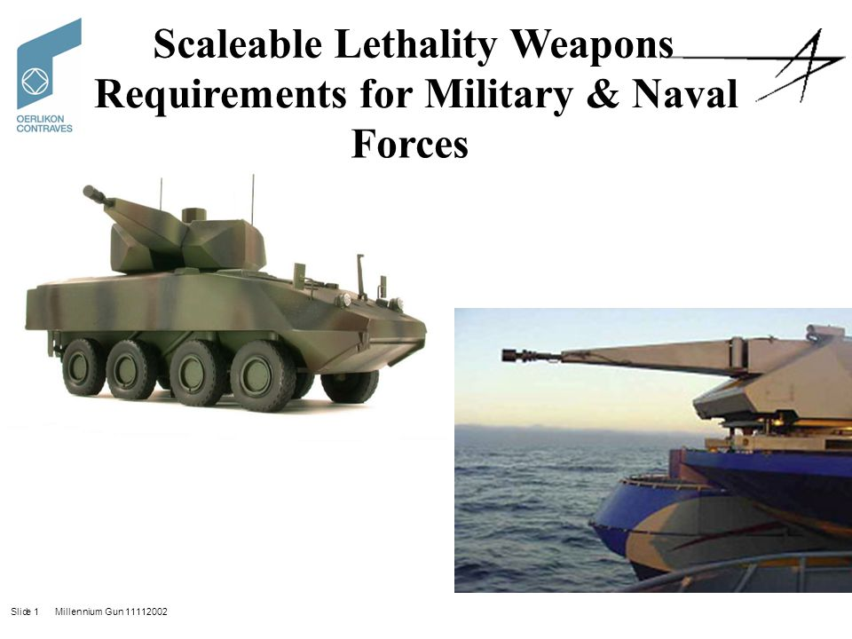 Scaleable Lethality Weapons Requirements for Military & Naval Forces