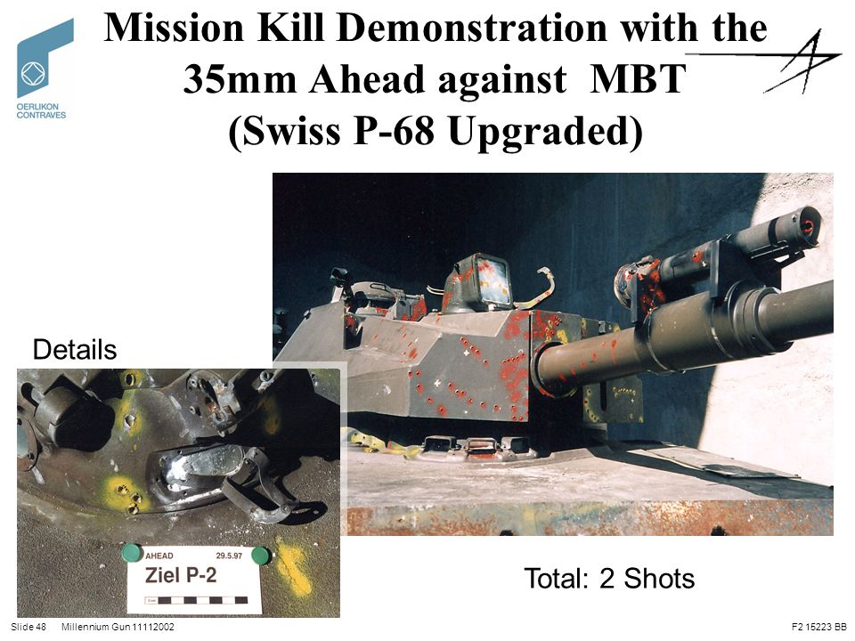 Mission Kill Demonstration with the 35mm Ahead against MBT (Swiss P-68 Upgraded)